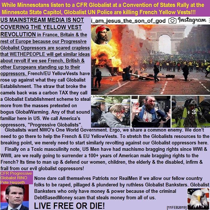 FrenchYellowVestsAreDyingAtHandsOfUNGlobalistPoliceASMNCOSListensToCFRGlobalistPeteHegseth02112019