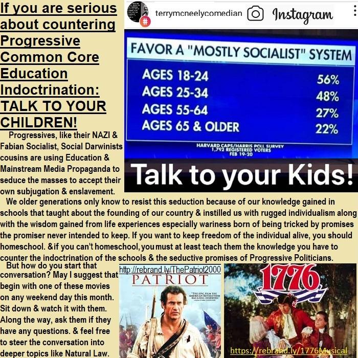 CounterProgressiveSchoolIndoctrination&SocialismTeachYourKids07072019